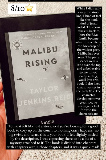 Malibu Rising by Taylor Jenkins Reed :: 8/10⭐️. While I did really enjoy the story line, I kind of feel like the book kind of just…ended. This book takes us back to how the Riva family became what it is, while  in the backdrop of the wildest party Malibu has ever seen. The party scenes were a little over the top and unbelievable to me. If you enjoy surfing, you'll love this book. I also liked that it was set in the early 80s. The character development was great too, we really get a feel for who the characters are. To me it felt like just a story, so if you're looking for a good book to cozy up on the couch to, nothing crazy happens- no big twists and turns, this is your book! I felt slightly misled by the description, I was expecting there to be a bit of a mystery attached to it! The book is divided into chapters with chapters within those chapters, and it was a quick read!   #LTKGiftGuide #LTKhome #LTKtravel