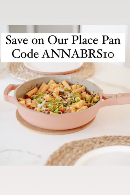 save on our place pan with code ANNABRS10