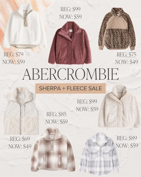 Abercrombie has their fleece and Sherpa $49 and up. Usually $99 and up..  #LTKunder100 #LTKSeasonal #LTKstyletip