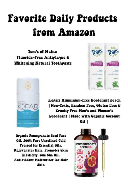 Favorite daily wellness products from Amazon. Fluoride free toothpaste, aluminum free deodorant, and pomegranate oil.   #LTKfit #LTKhome #LTKbeauty