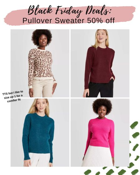 Black Friday Deals: Pullover Sweater 50% off from Target! Comes in a ton more colors too. They fit true to size, but I like going up 1 size in this for a more comfy fit.    http://liketk.it/31Xbq #liketkit @liketoknow.it #LTKsalealert #LTKstyletip #LTKunder50