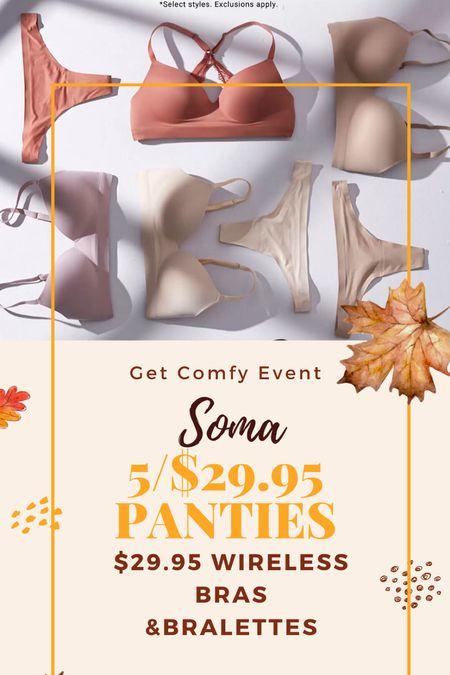 Soma sale.. 5/29.95 panties  $29.95 bras The only bras I wear!  .   #LTKstyletip #LTKunder50 #LTKsalealert