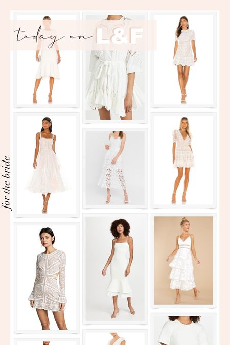 All the little white dresses for the bride, today on L&F   #LTKwedding