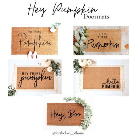 Hey Pumpkin! Doormats! #happyfall #heypumpkin #pumpkinspice #pumpkins #frontporch #porchdecorating #fall #halloween #homedecor   #LTKhome #LTKSeasonal #LTKunder50