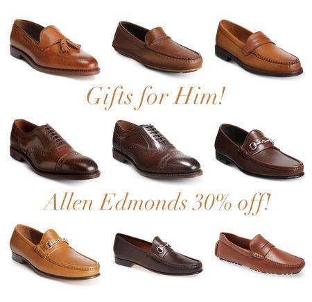 Allen Edmonds 30% off! Gifts for him! #mens #mensshoes #loafers #mensloafers   #LTKGiftGuide #LTKmens