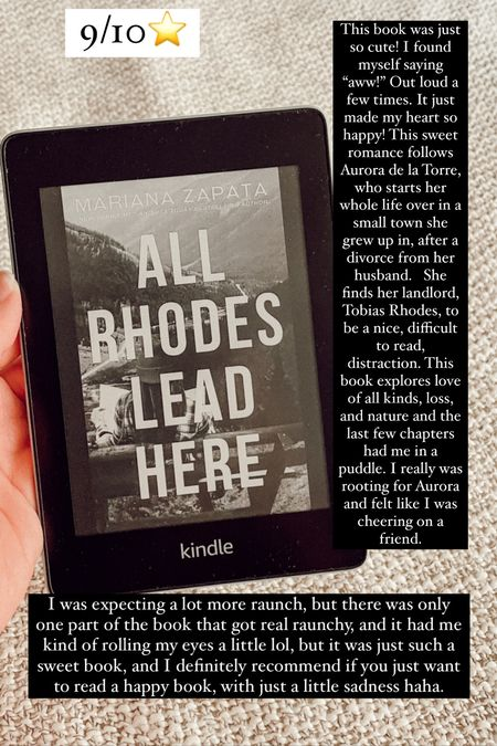 """All Rhodes Lead Here by Marina Zapata :: 9/10 ⭐️ This book was just so cute! I found myself saying """"aww!"""" Out loud a few times. It just made my heart so happy! This sweet romance follows Aurora de la Torre, who starts her whole life over in a small town she grew up in, after a divorce from her husband.   She finds her landlord, Tobias Rhodes, to be a nice, difficult to read, distraction. This book explores love of all kinds, loss, and nature and the last few chapters had me in a puddle. I really was rooting for Aurora and felt like I was cheering on a friend. I was expecting a lot more raunch, but there was only one part of the book that got real raunchy, and it had me kind of rolling my eyes a little lol, but it was just such a sweet book, and I definitely recommend if you just want to read a happy book, with just a little sadness haha.    #LTKGifts #LTKtravel #LTKHoliday"""