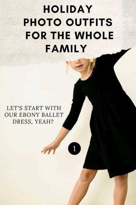 Holiday photo inspo / ebony ballet dress 📸  #LTKHoliday #LTKkids #LTKfamily