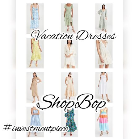 All the dresses you need for all the places you'll go on vacation! @shopbop #investmentpiece   #LTKstyletip #LTKtravel