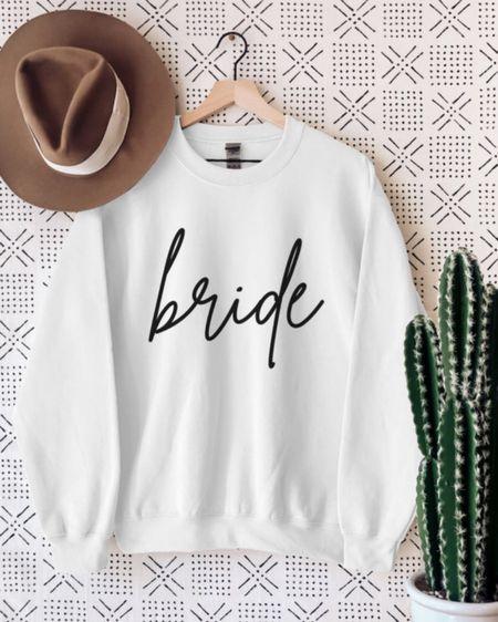 Bride sweatshirt by SilverbackShirts ✨   http://liketk.it/3gxqP @liketoknow.it #liketkit #LTKwedding #LTKstyletip