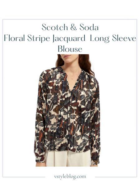 Nordstrom sale, Summer outfits, Button up blouse, sale alert  Scotch & Soda Floral Stripe Jacquard Long Sleeve Blouse  @ Soda & Scotch (was $128, now $64) @ Nordstrom (was $128, now $76.80)  #LTKfit #LTKsalealert #LTKunder100