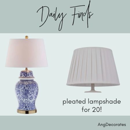 Daily Finds: a pleated lampshade and a blue and white ginger jar lamp  #LTKhome