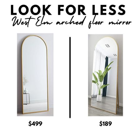 LOOK FOR LESS: West Elm gold arched floor mirror, leaner, Amazon Home  #LTKhome