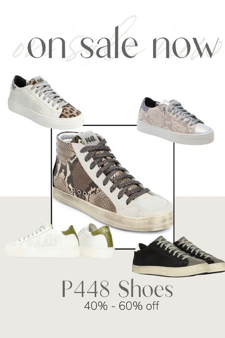 P448 shoes on sale now at Nordstrom 40% - 60% off.    #LTKsalealert #LTKshoecrush #LTKSeasonal