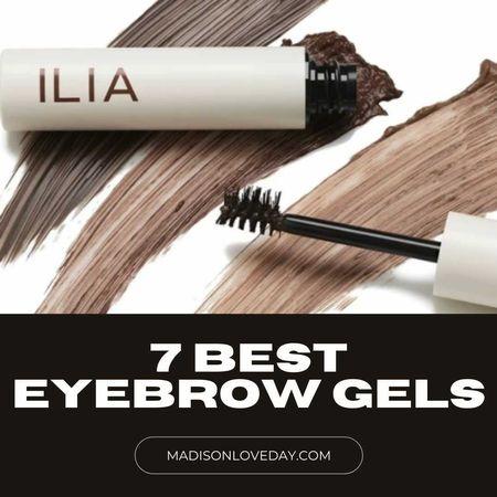 7 Best Eyebrow Gels