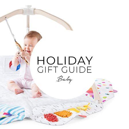 Holiday gift guide for baby.   #LTKbaby #LTKgiftspo #LTKfamily