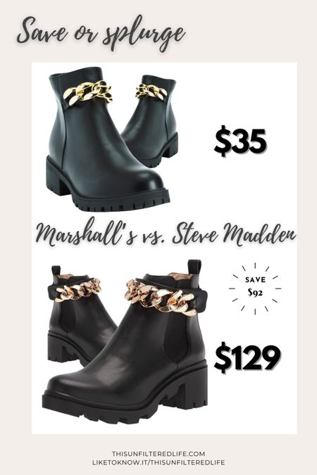Save or splurge.  These Steve Madden boot look-alikes are available online at marshall's.com. You can save over $90! What?!   #LTKunder50 #LTKshoecrush #LTKsalealert