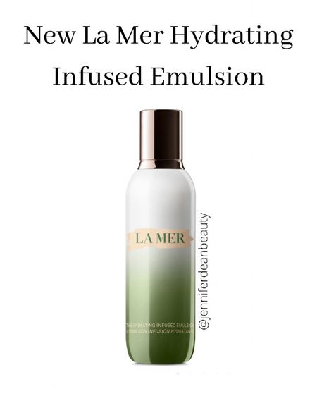 New Product Alert! From La Mer: Hydrating Infused Emulsion. I just ordered this and will post a full review soon.   #lamerbeauty  #LTKbeauty http://liketk.it/3j3FW #liketkit @liketoknow.it Shop your screenshot of this pic with the LIKEtoKNOW.it shopping app