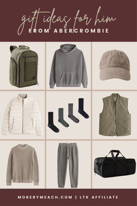 Gifts for him from Abercrombie: men's backpack, men's travel bag, men's hoodie, men's sweatshirt, men's sweat set, men's reversible vest, plain men's baseball cap, men's socks, men's puffer jacket, men's mock sweater.  #LTKGifts #LTKHoliday #LTKSale