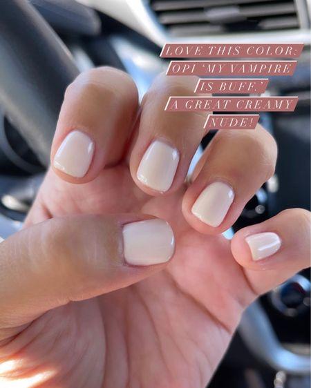 The perfect nude nail polish - OPI My Vampire Is Buff.    http://liketk.it/3gn9V #liketkit @liketoknow.it   #LTKbeauty #LTKstyletip #LTKunder50
