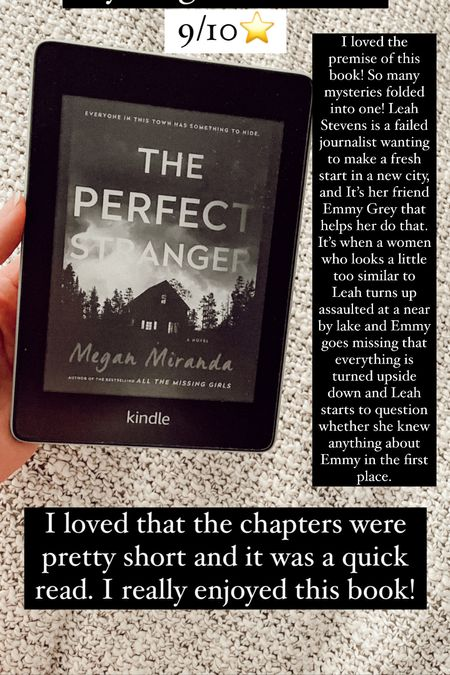 The perfect stranger by Megan Miranda :: 9/10 ⭐️ I loved the premise of this book! So many mysteries folded into one! Leah Stevens is a failed journalist wanting to make a fresh start in a new city, and It's her friend Emmy Grey that helps her do that. It's when a women who looks a little too similar to Leah turns up assaulted at a near by lake and Emmy goes missing that everything is turned upside down and Leah starts to question whether she knew anything about Emmy in the first place. I loved that the chapters were pretty short and it was a quick read. I really enjoyed this book!