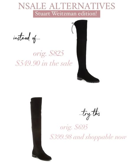 Stuart Weitzman boots are absolutely worth the investment and here are two great deals! Just depends if you like the tie st the thigh (like the ones in the Nordstrom Anniversary sale). These boots will last you years! I size up a half size to accommodate thick socks in winter!   #LTKshoecrush #LTKsalealert #LTKstyletip