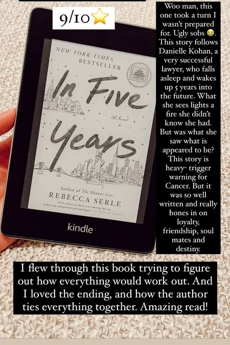 In five years by Rebecca Serle :: 9/10 ⭐️. Woo man, this one took a turn I wasn't prepared for. Ugly sobs 😭. This story follows Danielle Kohan, a very successful lawyer, who falls asleep and wakes up 5 years into the future. What she sees lights a fire she didn't know she had. But was what she saw what is appeared to be? This story is heavy- trigger warning for Cancer. But it was so well written and really hones in on loyalty, friendship, soul mates and destiny. I flew through this book trying to figure out how everything would work out. And I loved the ending, and how the author ties everything together. Amazing read!  #LTKtravel #LTKGiftGuide #LTKhome