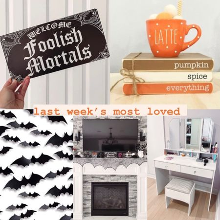 Last week's most loved in home: lots of fall and Halloween decor! - foolish mortals metal sign from Amazon - mug and books fall wooden sign from Etsy - bat sticker wall decor - spiderweb lace mantle cloth - my closet vanity with matching mirror and stool that's currently on sale under $200   #LTKSeasonal #LTKsalealert #LTKhome