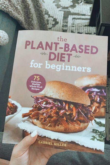 Plant-based diet, plant based recipes, plant based recipe book, vegan, vegetarian, flexitarian,   #LTKfit #LTKhome