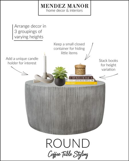 A few of my styling tips for a round coffee table: 3 groupings, varying heights & always add an element of nature! 🤗 #wayfair #crateandbarrel #target  Interior design & styling services available at mendezmanor.com  #LTKstyletip #LTKhome