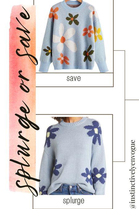 Flower print sweater, shein sweater, fall trends, rails, Nordstrom, splurge vs save  #LTKstyletip #LTKunder50 #LTKbacktoschool