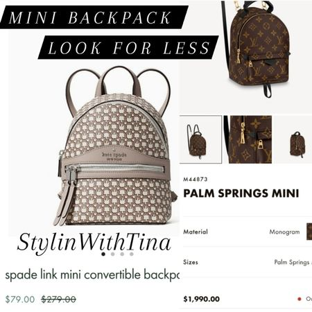 Look for less, mini convertible backpack. Kate Spade, Louis Vuitton. #lookforless