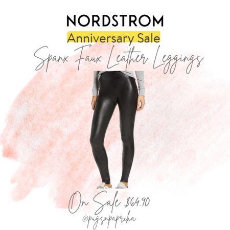 Spanx faux leather leggings are in full stock for Nordstrom Anniversary Sale!   #LTKstyletip #LTKsalealert #LTKunder100