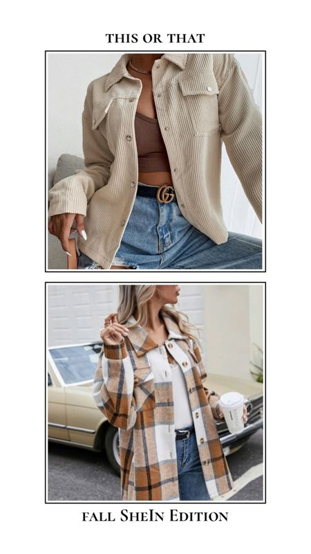 Fall SheIn finds - This or that. Corduroy or flannel jacket? Beige corduroy jacket and brown and tan flannel shacket. Find these jackets and more at SheIn for under $30! http://liketk.it/3nd0j @liketoknow.it #liketkit #LTKSeasonal #LTKunder50 #LTKunder100