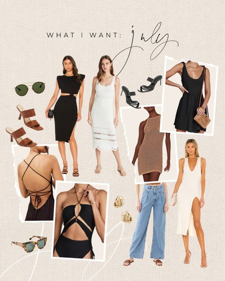 what I want: July