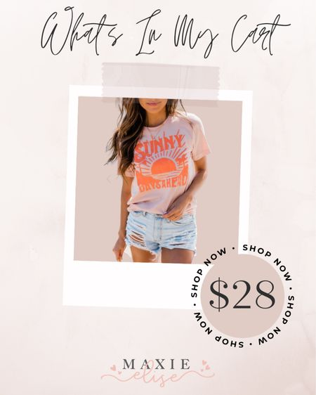 What's In My Cart - Sunny Days Tee From Pink Lily 🛍  #whatsinmycart #pinklilyboutique #graphictee #summeroutfits  #LTKSeasonal #LTKunder50 #LTKstyletip
