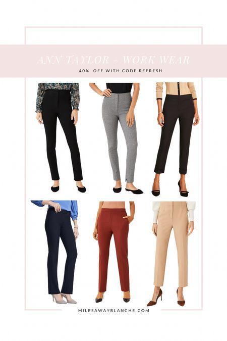 Ann Taylor work pants - 40% off with code refresh. My favorite work pants!   #LTKcurves #LTKsalealert #LTKworkwear