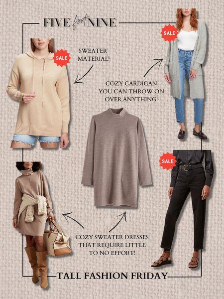 Tall fashion Friday! Sweater dresses, cardigan, sweater hoodie, black straight leg jeans   #LTKunder100 #LTKsalealert