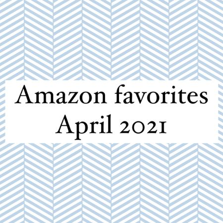 My favorites for April 2021  Fashion, beauty and lifestyle!    http://liketk.it/3eYFS #liketkit @liketoknow.it   #LTKbeauty #LTKunder50 #LTKhome