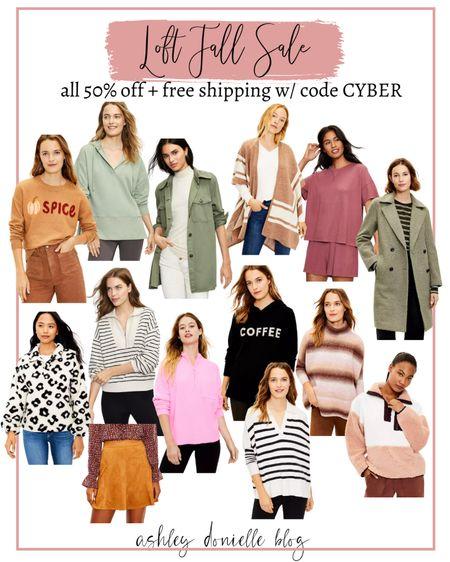 Loft fall sale - shackets, sweaters, sweatshirts + more! Use code CYBER for 50% off!  #LTKsalealert #LTKSeasonal #LTKstyletip
