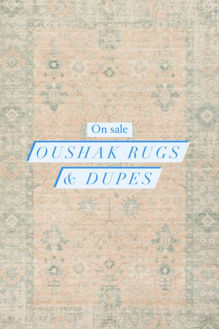 Oushak Rugs and dupes Sale rug Turkish cream Ivory blue white brown tan colorful peach gold Persian rug  #LTKsalealert #LTKhome