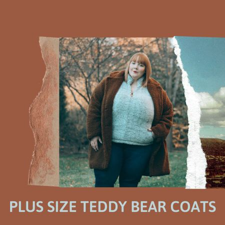 I'm starting to see teddy bear coats pop up and they usually sell out so here's my plus size roundup! 🧸     #LTKstyletip #LTKcurves