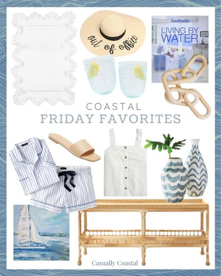This week's Friday Faves including Serena & Lily's Captiva Console Table which is currently $300 off!  The pajama set is 30% off & the tank 40% off!  @liketoknow.it @liketoknow.it.home #liketkit #LTKhome #LTKunder100 #LTKsalealert http://liketk.it/3jgCr  Hostess gifts, summer decor, summer decorations, summer home decorations, coastal decor, beach house decor, beach decor, beachy decor, beach style, coastal home, coastal home decor, coastal interiors, coastal family room, living room decor, coastal decorating, coastal house decor, home accessories decor, coastal accessories, living room decor, neutral decor, blue and white home, blue and white decor, summer accessories, Wave mirror, coral mirror, white mirrors, rectangular mirror with rounded corners, coastal mirrors, entryway mirror, powder room mirror, entryway table decor, console table decor, ballard designs, straw hat, beach hats, beach hats for women, blue glasses, blue drinking glasses, acrylic drinking glass, acrylic drinking set, acrylic drinkware, coastal coffee table books, coffee table books coastal, blue and white coffee table books, chain link decor, decorative chain link, wood chain link, coffee table decor, bookshelf decor, preppy style, beach vacation outfits, summer fashion, resort style, resort wear, beach style, summer pajamas for women, summer pajama sets, j.crew pajamas, pajama short set, leather sandals flat, flat sandals, flat leather sandals, neutral slides, neutral sandals, beige sandals leather, beige sandals flat, square toe sandals, beige slides, beige slide sandals, White button down tank, white button front tank, white linen tank, jcrew factory, coastal artwork, beach art, beach artwork, wall decor living room, artwork for home, sailboat art, blue and white art abstract, Etsy art, Rattan console table, outdoor furniture, outdoor coastal furniture, outdoor console table, outdoor consoles, serena and lily console, long console table, blue and white vase, round vases, round vase for table