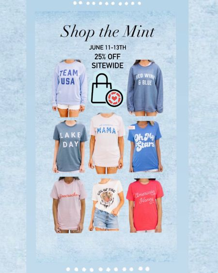 Shop the Mint! Starting June 11th-  #LTKDay  25% OFF SITEWIDE! Shop these cute graphic tees just in time for Independence Day! #LTKsalealert http://liketk.it/3hhpu #liketkit @liketoknow.it