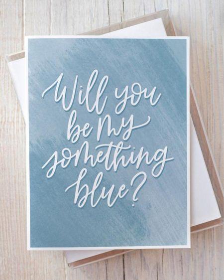 Will you be my something blue? Card by WithLoveDailyDesigns on Etsy 💙   http://liketk.it/3jqXQ @liketoknow.it #liketkit #LTKwedding #LTKunder50 #LTKhome