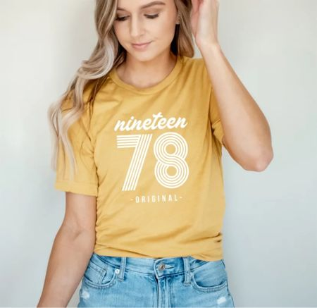 Birth year tees are so fun! What a great idea! Soft tees and jeans or jean shorts are classic. Classic tee and t-shirts   #LTKSeasonal #LTKsalealert #LTKunder50
