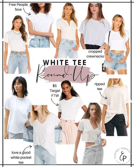 White tee round up just in time for summer! These are all different price ranges as well. http://liketk.it/3fNoC #liketkit @liketoknow.it