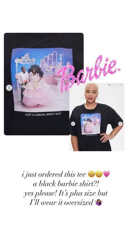 Barbie tee!! Omg so cute! I ordered the smallest size and will wear oversized