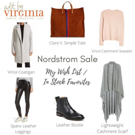"""Sharing my Nordstrom Anniversary Sale picks!  This is what is on my """"wish list"""" for when the NSALE opens up for public access at 3am EST.   To help you get your wishlists ready to take advantage of some amazing deals, I've included my top picks for the NSALE. Happy shopping!  Clare V. Simple Tote, Vince cashmere cardigan, spank leather leggings, black leather booties, Vince crew neck cashmere sweater, Halogen lightweight cashmere scarf     #LTKstyletip #LTKsalealert #LTKitbag"""