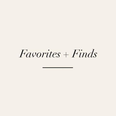 10.6 #favoritesandfinds