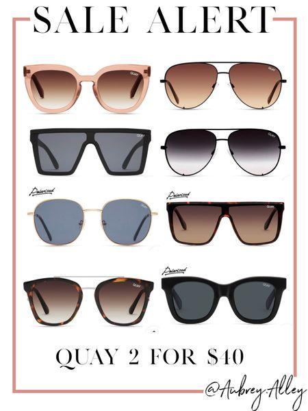 2 for $40 quay sunglasses! Better than BOGO 🤪  #LTKunder50 #LTKunder100 #LTKsalealert